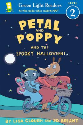 Petal and Poppy and the Spooky Halloween! By Clough, Lisa/ Briant, Ed (ILT)